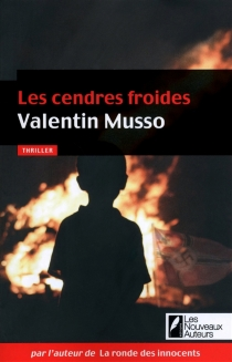 Les cendres froides - Valentin Musso
