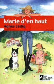 Marie d'en haut - AgnèsLedig