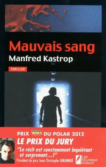 Mauvais sang - Manfred Kastrop