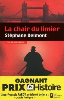 La chair du limier : polar historique - StéphaneBelmont