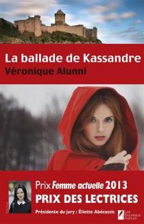 La ballade de Kassandre - VéroniqueAlunni