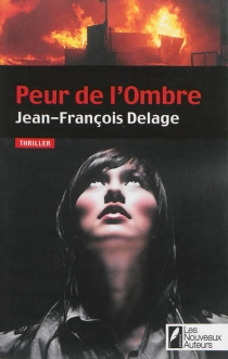 Peur de l'ombre - Jean-FrançoisDelage