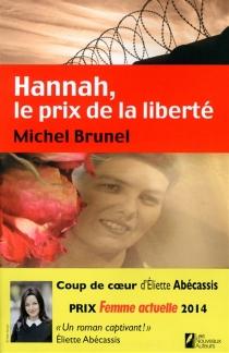 Hannah, le prix de la liberté - MichelBrunel