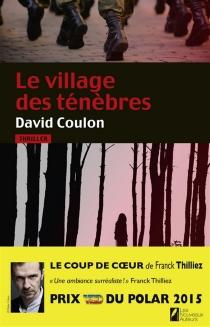 Le village des ténèbres : thriller - DavidCoulon