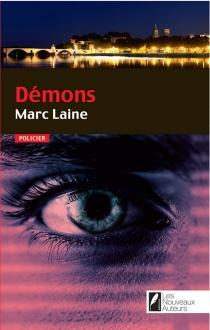 Démons : roman policier - MarcLaine