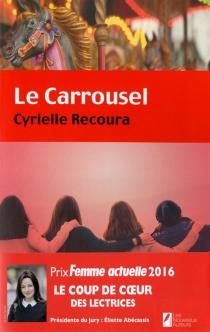 Le carrousel - CyrielleRecoura