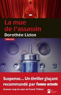 La mue de l'assassin - DorothéeLizion