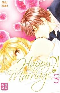 Happy marriage ?! - MakiEnjoji