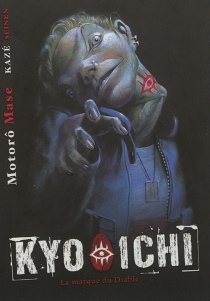 Kyo-Ichi : la marque du diable - MotoroMase