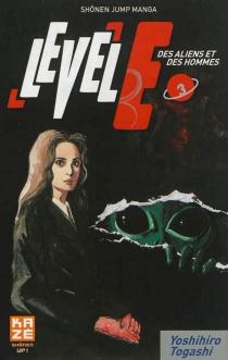 Level E : des aliens et des hommes - YoshihiroTogashi