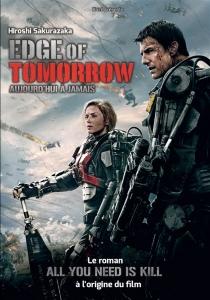 Edge of tomorrow : aujourd'hui à jamais - HiroshiSakurazaka