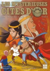 Les mystérieuses cités d'or : la première cité - ThomasBouveret