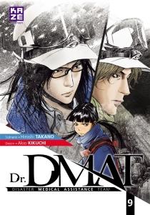 Dr DMAT : disaster medical assistance team - AkioKikuchi