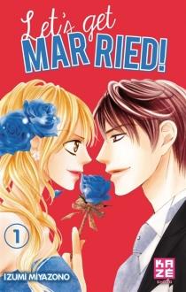 Let's get married ! - IzumiMiyazono