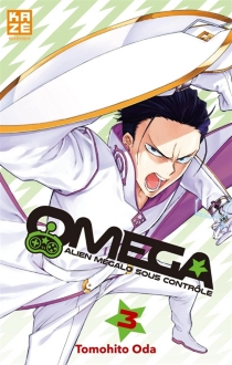 Omega : alien mégalo sous contrôle - TomohitoOda