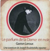 Une aventure de Joseph Rouletabille, reporter - GastonLeroux