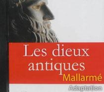 Les dieux antiques - StéphaneMallarmé