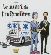 Le mari de l'infirmière - Aurel