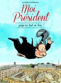 Moi, Président - Faro