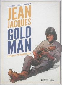 Jean-Jacques Goldman : le portrait d'un homme discret - FrançoisDimberton