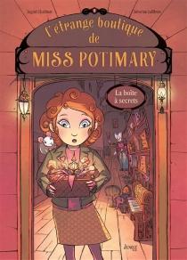L'étrange boutique de Miss Potimary - IngridChabbert
