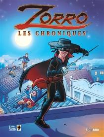 Zorro : les chroniques - GregNewman