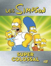 Les Simpson : super colossal - Matt Groening