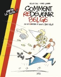 Comment redevenir belge ou le re-rester si vous l'êtes déjà - GillesDal