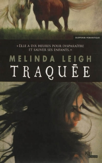 Traquée - MelindaLeigh