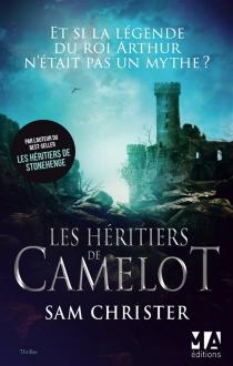 Les héritiers de Camelot - SamChrister