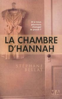 La chambre d'Hannah - StéphaneBellat