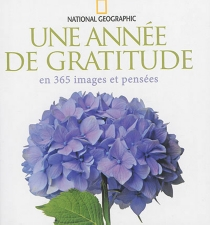 Une année de gratitude en 365 images et pensées -