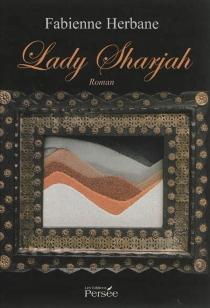 Lady Sharjah - FabienneHerbane