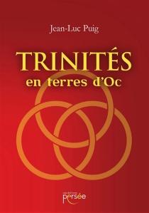 Trinités en terres d'Oc - Jean-LucPuig