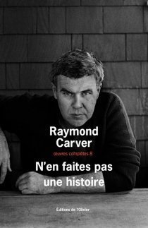Oeuvres complètes - Raymond Carver
