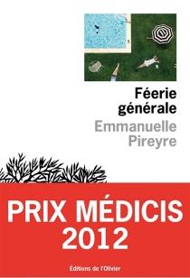 Féerie générale - EmmanuellePireyre