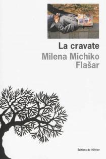 La cravate - Milena MichikoFlasar