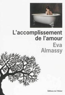 L'accomplissement de l'amour - EvaAlmassy