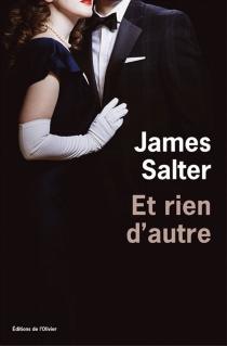 Et rien d'autre - JamesSalter