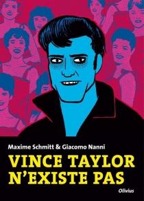 Vince Taylor n'existe pas - GiacomoNanni