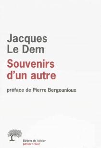 Souvenirs d'un autre - JacquesLe Dem