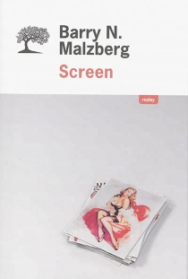 Screen - Barry N. Malzberg