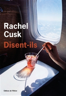 Disent-ils - RachelCusk