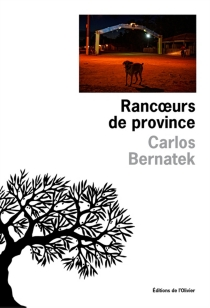 Rancoeurs de province - CarlosBernatek