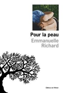 Pour la peau - EmmanuelleRichard