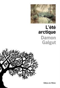 L'été arctique - DamonGalgut