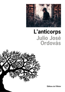 L'anticorps - Julio José Ordovas