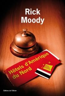 Hôtels d'Amérique du Nord - RickMoody