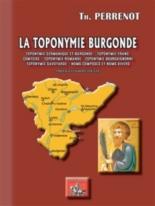 La toponymie burgonde : toponymie germanique et burgonde, franc-comtoise, romande, bourguignone, savoyarde, noms composés et noms divers - ThéophilePerrenot