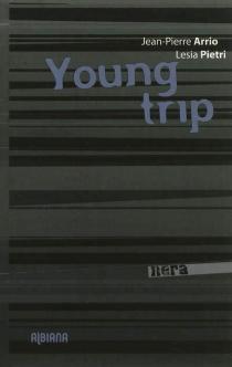 Young trip - Jean-PierreArrio